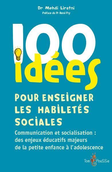 100 IDEES POUR ENSEIGNER LES HABILETES SOCIALES