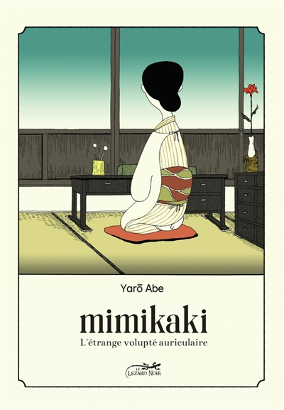 MIMIKAKI - L-ETRANGE VOLUPTE AURICULAIRE