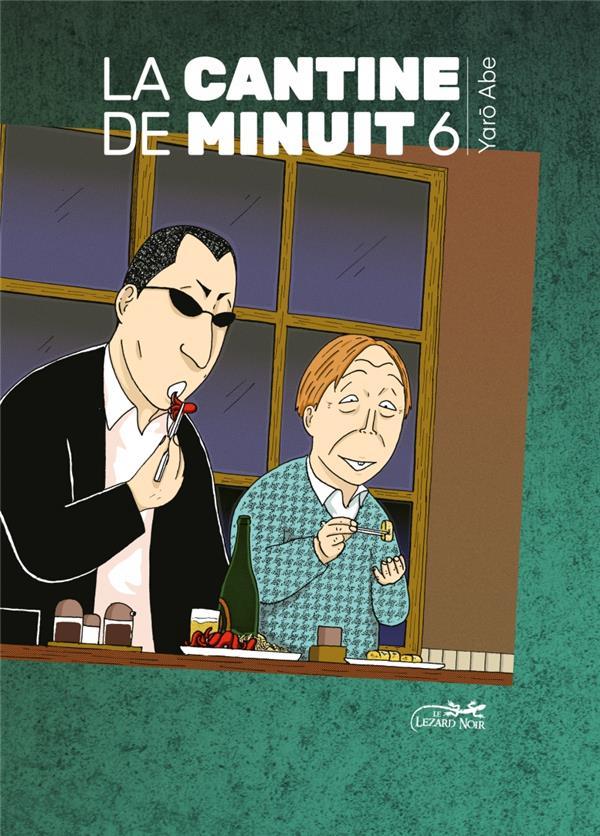 LA CANTINE DE MINUIT T.6