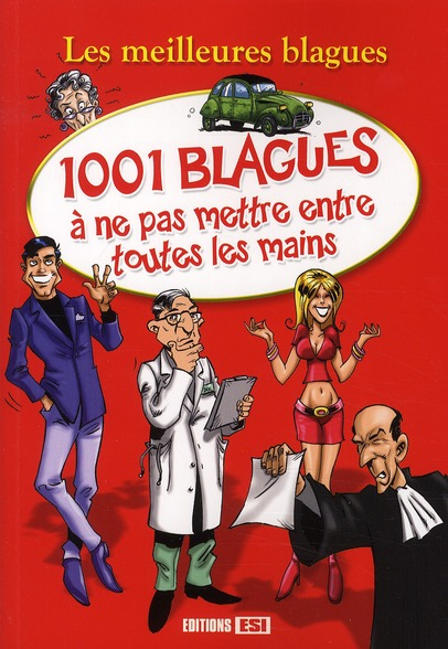 1001 BLAGUES A NE PAS METTRE ENTRE TOUTES LES MAINS BROZINSKA ANASTAS. EURO SERVICE