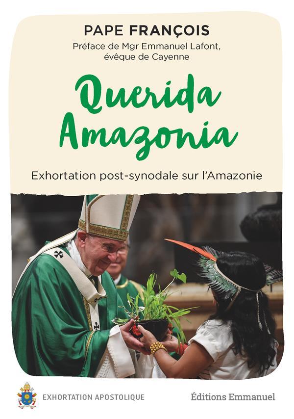 QUERIDA AMAZONIA  -  EXHORTATION POST-SYNODALE SUR L'AMAZONIE