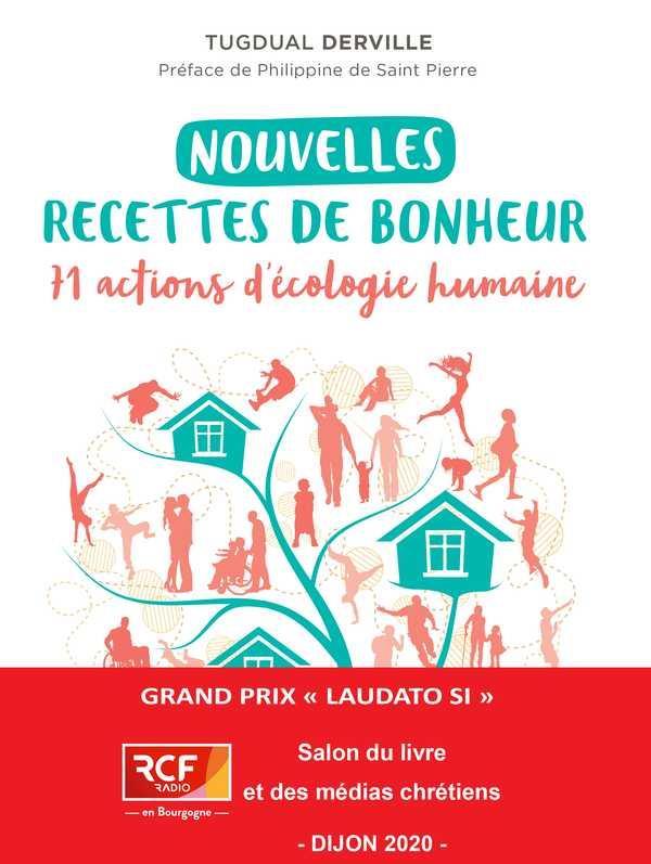 NOUVELLES RECETTES DE BONHEUR  -  71 ACTIONS D'ECOLOGIE HUMAINE