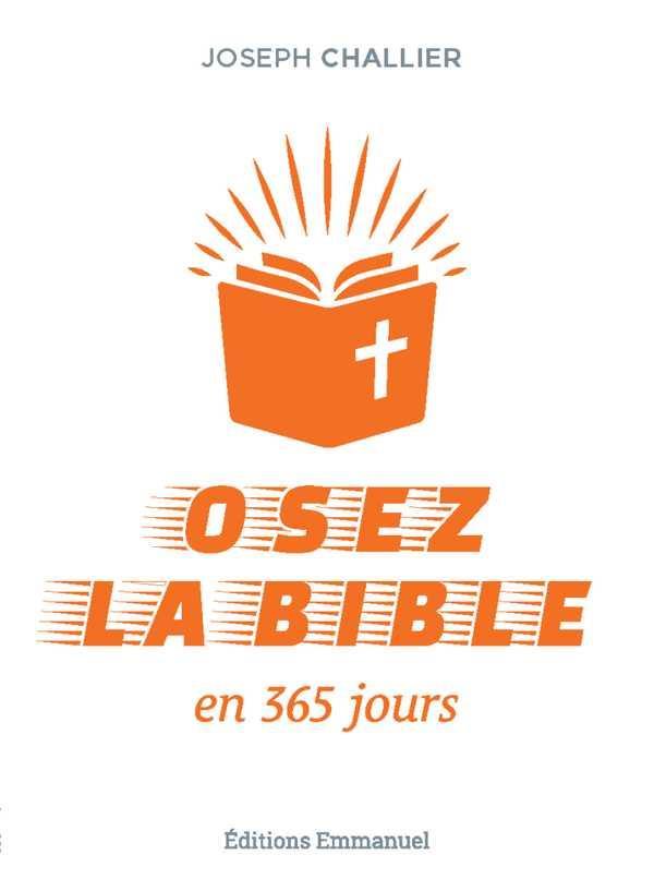 OSEZ LA BIBLE EN 365 JOURS