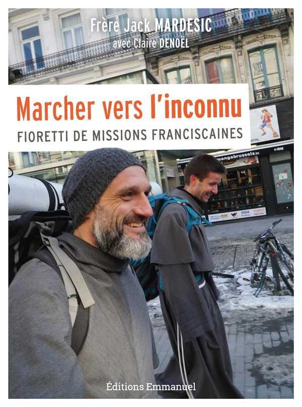 MARCHER VERS L-INCONNU