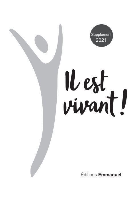IL EST VIVANT !  -  SUPPLEMENT 2021 CARNET DE CHANTS