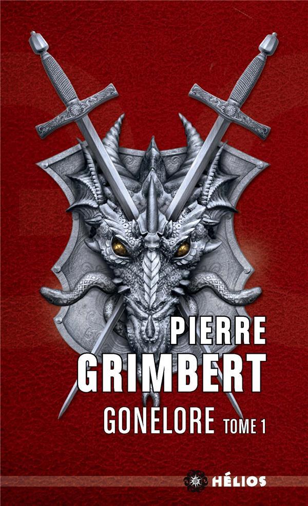 GONELORE T.1  -  LES ARPENTEURS Grimbert Pierre Mnémos