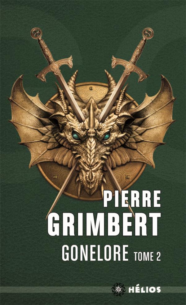GONELORE T.2  -  LE MAGUISTRE Grimbert Pierre Mnémos