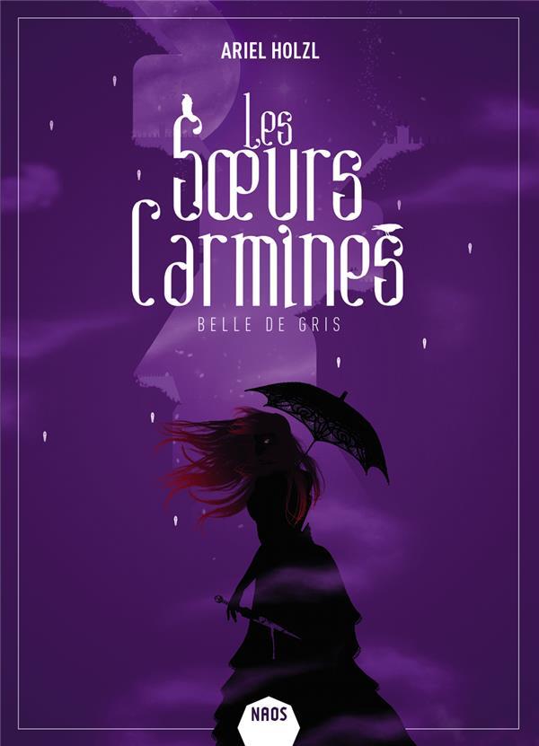 LES SOEURS CARMINES - BELLE DE GRIS