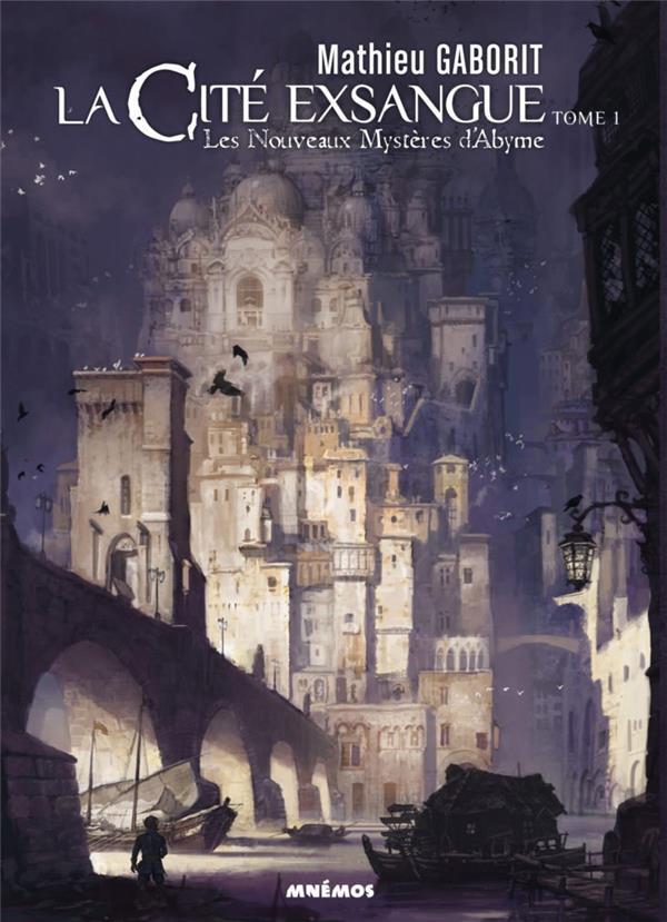 LA CITE EXSANGUE 1 - LES NOUVEAUX MYSTERES D'ABYME