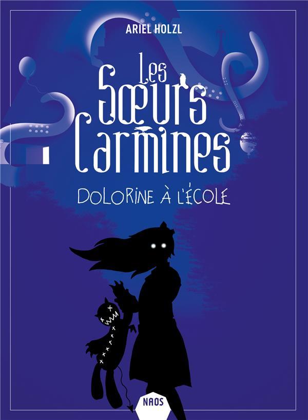 LES SOEURS CARMINES - DOLORINE A L'ECOLE