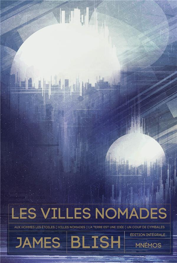 LES VILLES NOMADES BLISH, JAMES MNEMOS