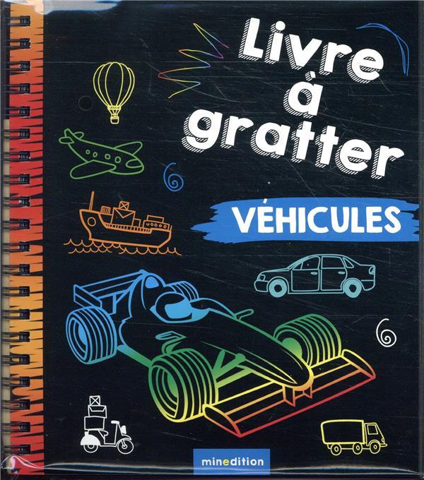 LIVRE A GRATTER VEHICULES (MIN WILDERICH-LANG J. MINEDITION