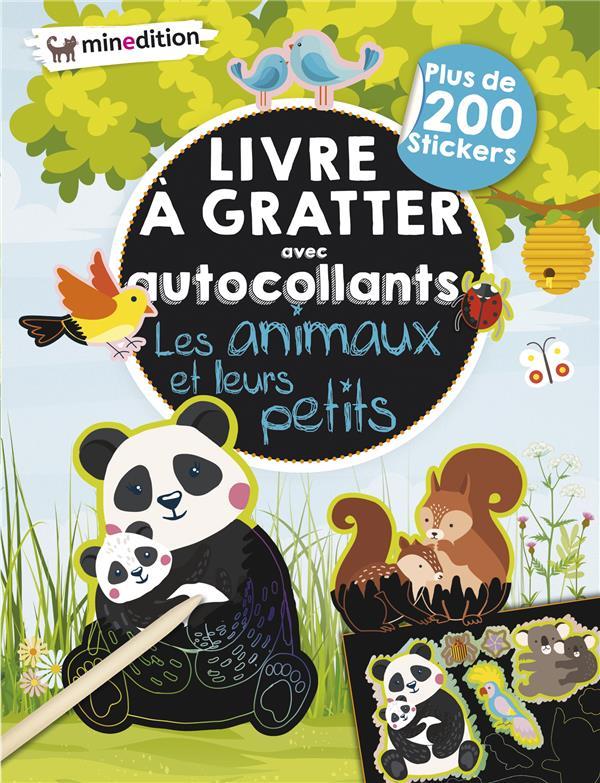 LIVRE A GRATTER AVEC AUTOCOLLANTS  -  LES ANIMAUX ET LEURS PETITS SCHINDLER EVA MINEDITION