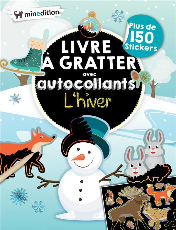 LIVRE A GRATTER AVEC AUTOCOLLANTS  -  L'HIVER SCHINDLER EVA MINEDITION