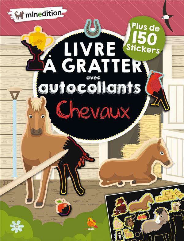 LIVRE A GRATTER AVEC AUTOCOLLANTS  -  CHEVAUX SCHINDLER EVA MINEDITION