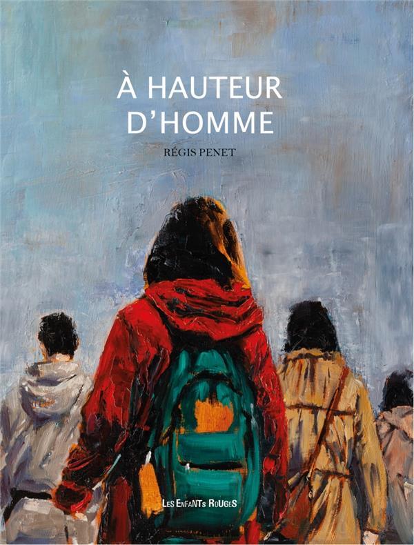 A HAUTEUR D'HOMME PENET, REGIS ENFANTS ROUGES