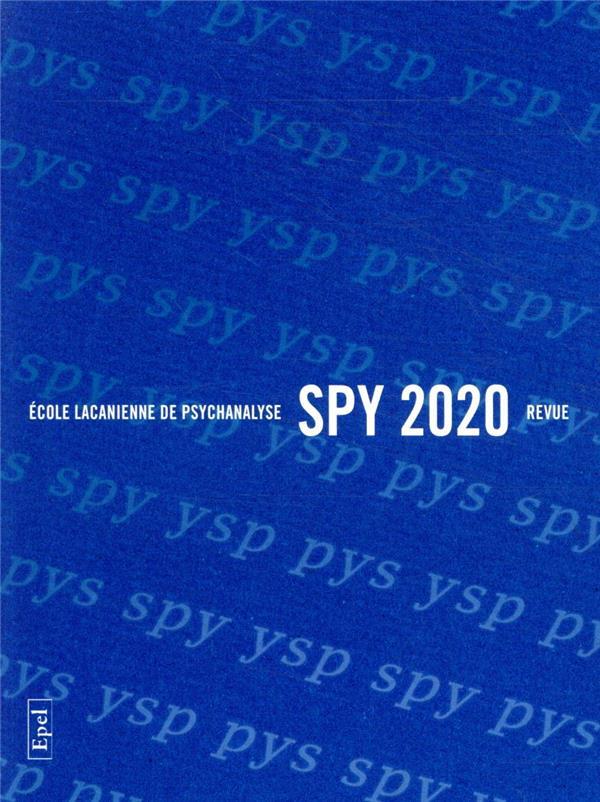REVUE SPY  -  2020  -  LE SPIRITUEL SE MANIFESTANT