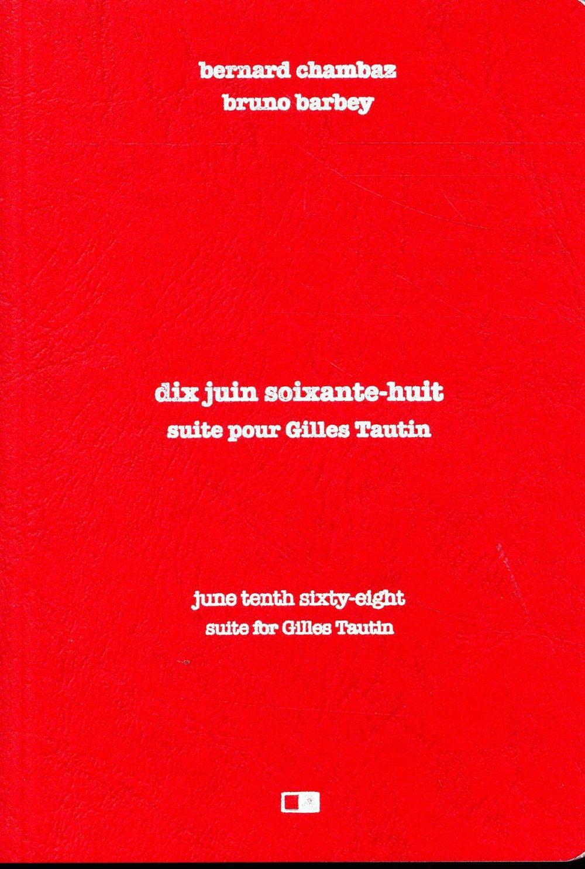 10 JUIN 68. SUITE POUR GILLES TAUTIN - FRANCAISANGLAIS