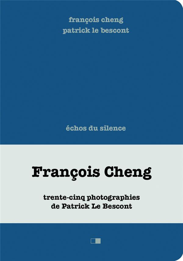 ECHOS DU SILENCE CHENG/LE BESCONT CREAPHIS