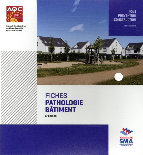 FICHES PATHOLOGIE BATIMENT COLLECTIF AGENCE QUALITE CONSTRUCTION