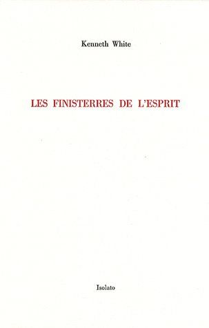 LES FINISTERRES DE L'ESPRIT