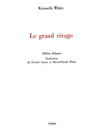 LE GRAND RIVAGE