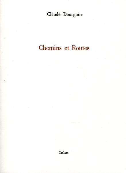 CHEMINS ET ROUTES