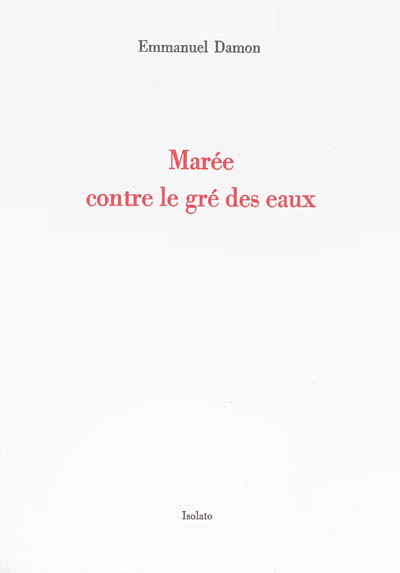 MAREE CONTRE LE GRE DES EAUX