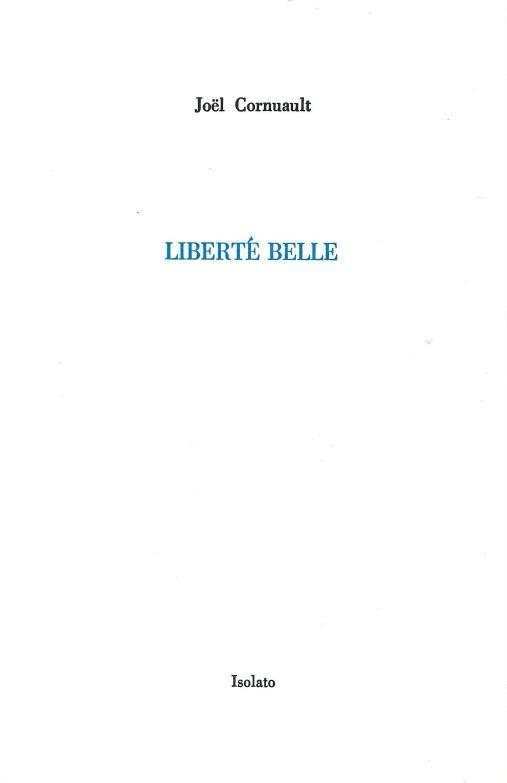 LIBERTE BELLE