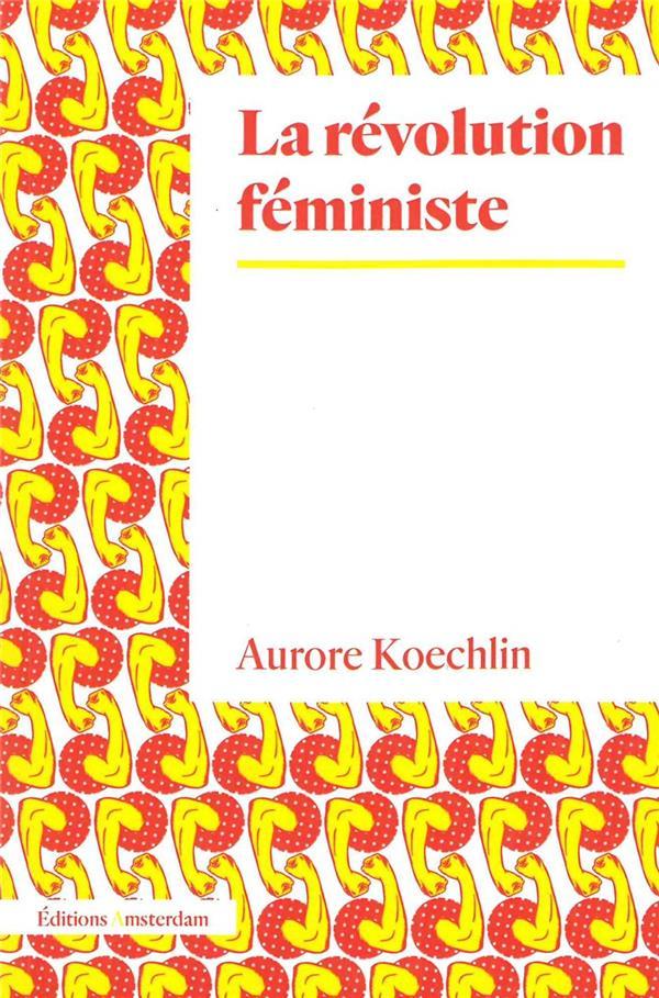 LA REVOLUTION FEMINISTE