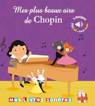MES PLUS BELLES MUSIQUES DE CHOPIN - LIVRE SONORE