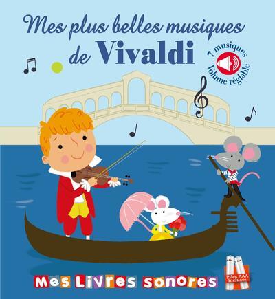 MES PLUS BELLES MUSIQUES DE VIVALDI - LIVRE SONORE