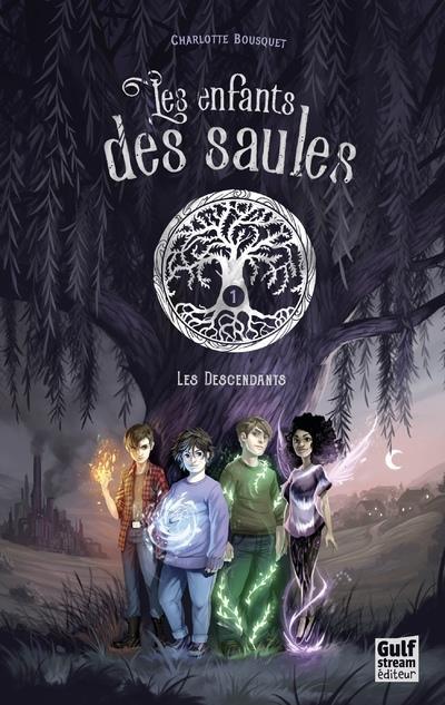 LES ENFANTS DES SAULES T.1  -  LES DESCENDANTS