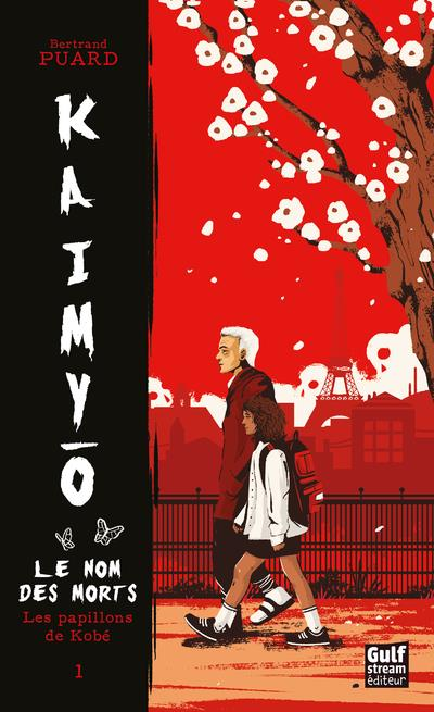 KAIMYO T.1 : LES PAPILLONS DE KOBE PUARD, BERTRAND  GULF STREAM