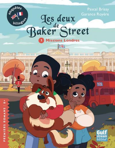 LES DEUX DE BAKER STREET T.1  -  MISSIONS LONDRES BRISSY, PASCAL  GULF STREAM