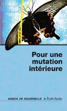 POUR UNE MUTATION INTERIEURE