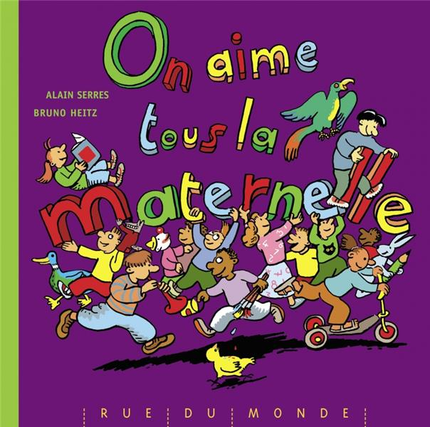 ON AIME TOUS LA MATERNELLE ! SERRES/HEITZ RUE DU MONDE