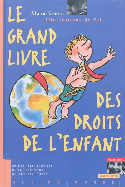 GRAND LIVRE DES DROITS DE L'ENFANT (LE) EDITION 2010