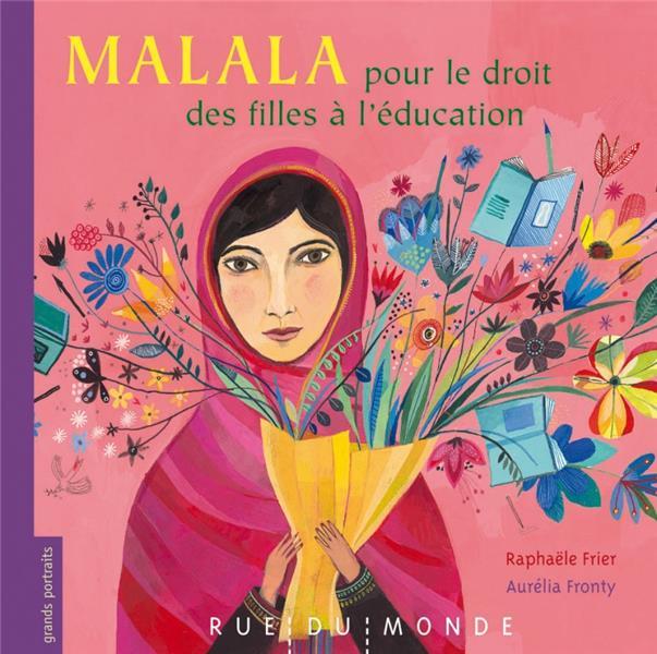 MALALA - POUR LE DROIT DES FIL