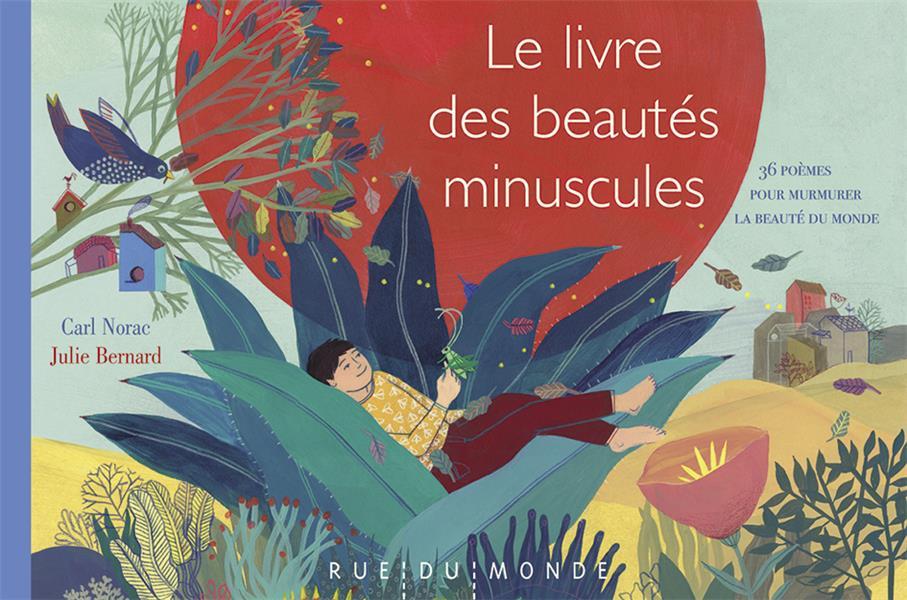 LE LIVRE DES BEAUTES MINUSCULES  -  36 POEMES POUR DIRE LA BEAUTE DU MONDE