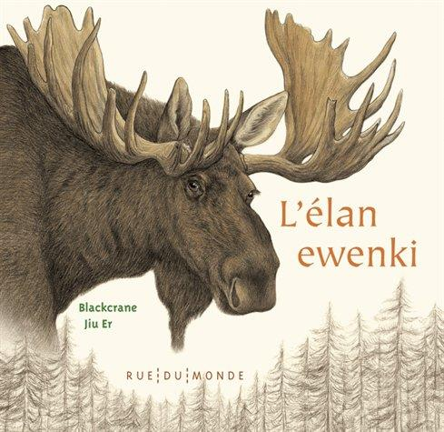 L'ELAN EWENKI BLACKCRANE/JIU-ER RUE DU MONDE