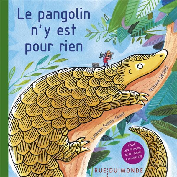 LE PANGOLIN N'Y EST POUR RIEN