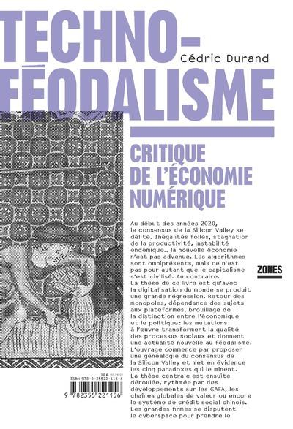 TECHNOFEODALISME  -  CRITIQUE DE L'ECONOMIE NUMERIQUE