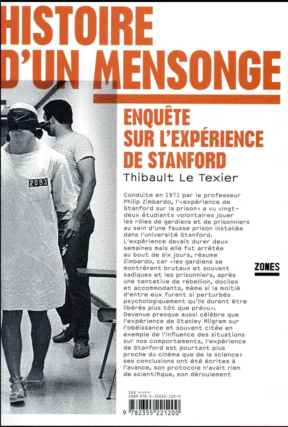 HISTOIRE D'UN MENSONGE     ENQUETE SUR L'EXPERIENCE DE STANFORD