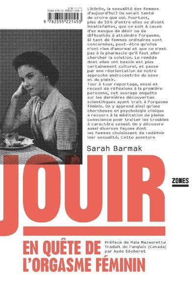 JOUIR - EN QUETE DE L'ORGASME FEMININ BARMAK/MAZAURETTE ZONES