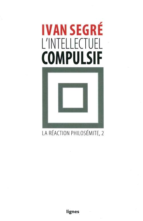 L' INTELLECTUEL COMPULSIF