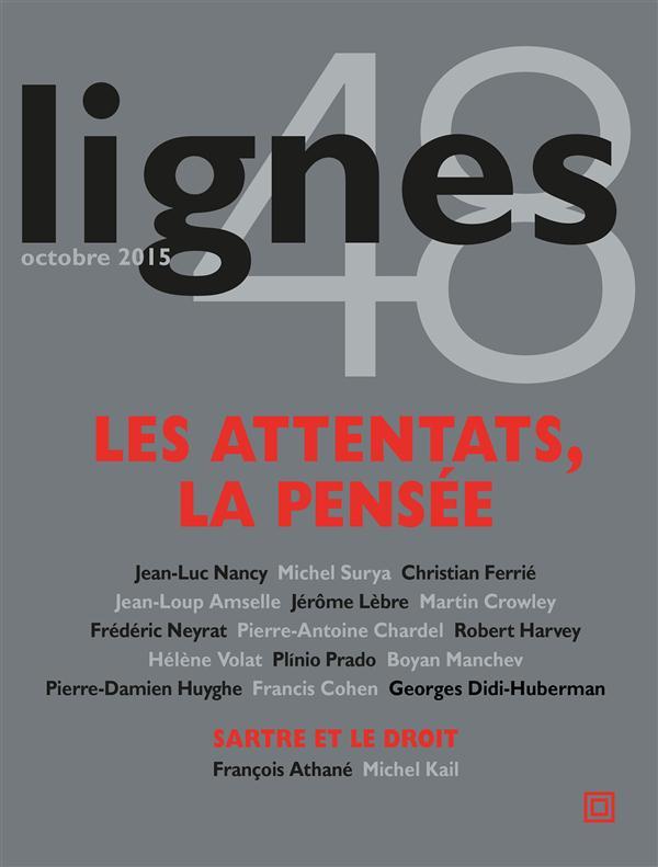 Lignes Les attentats, la pensée Sartre et le droit
