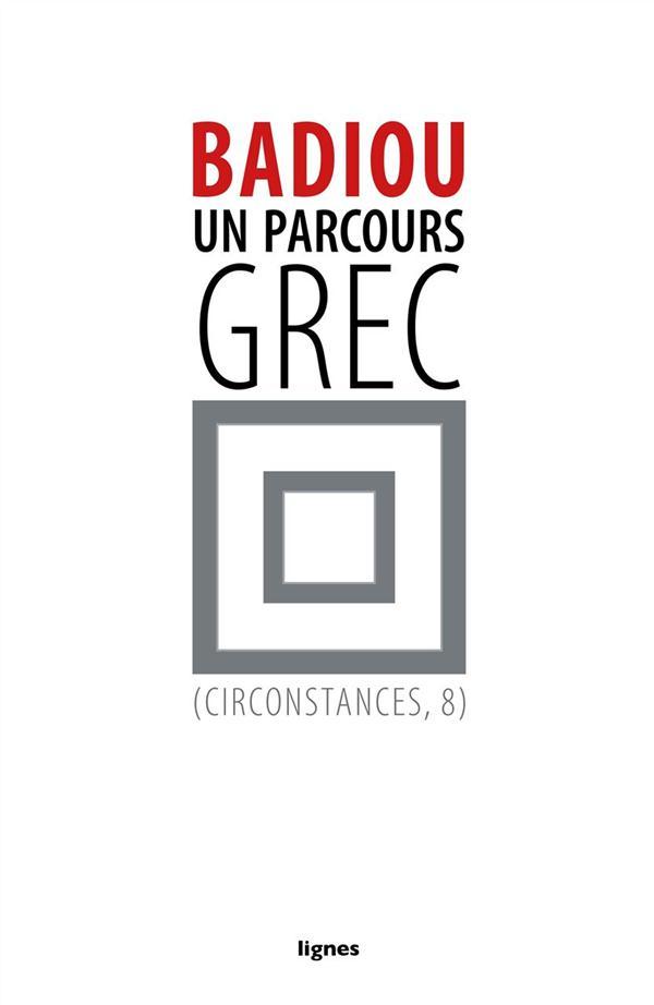 UN PARCOURS GREC - CIRCONSTANCES, 8