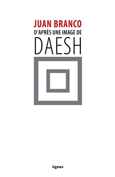 D'APRES UNE IMAGE DE DAESH