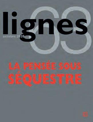 REVUE LIGNES N 63 - LA PENSEE SOUS SEQUESTR E